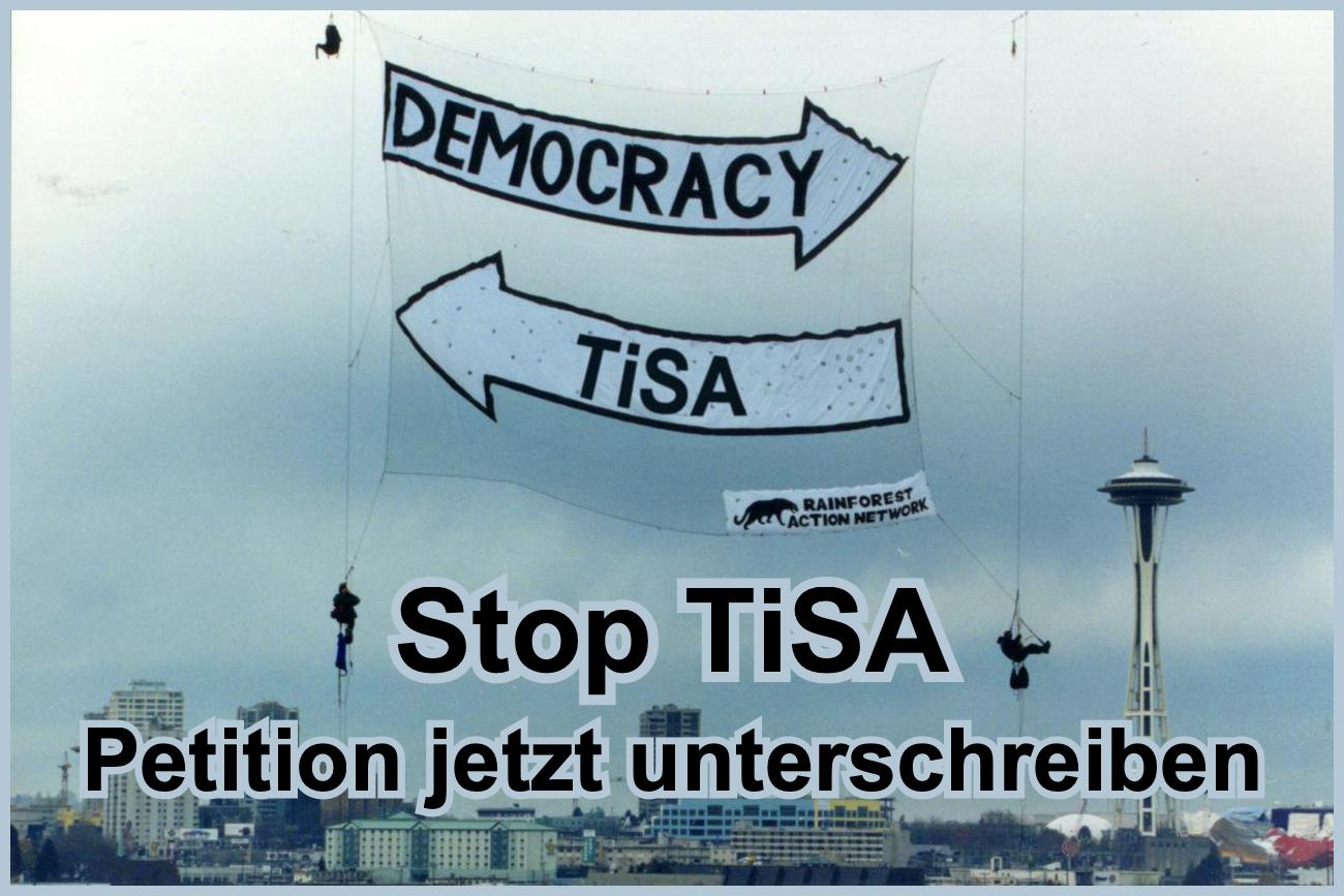 Stop Tisa, Petition jetzt unterschreiben